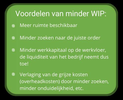 Voordelen van minder WIP